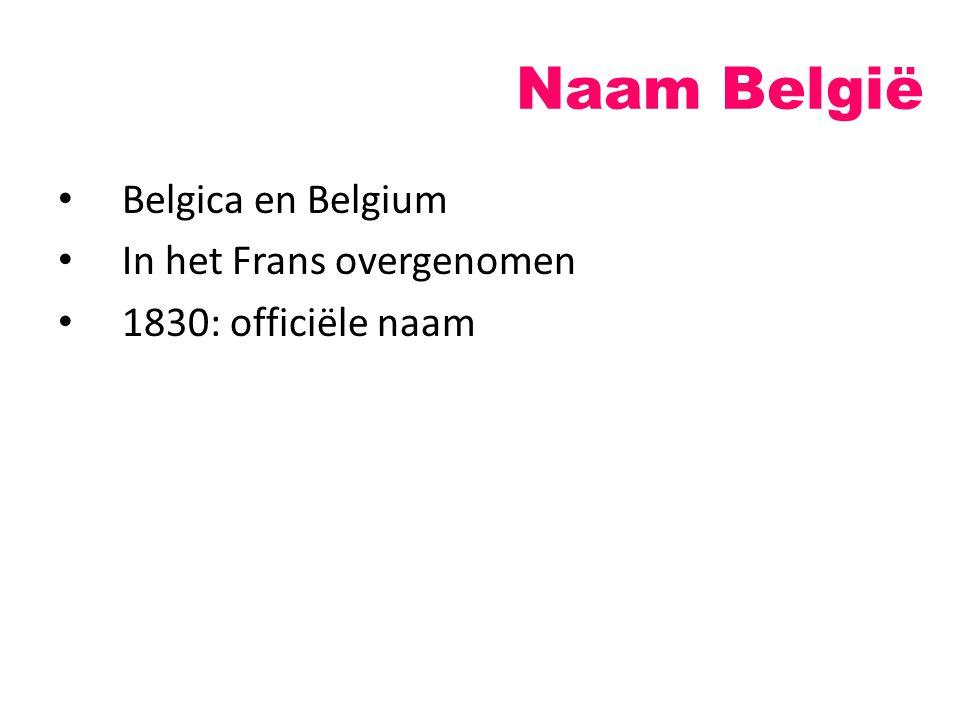 Naam België Belgica en Belgium In het Frans overgenomen