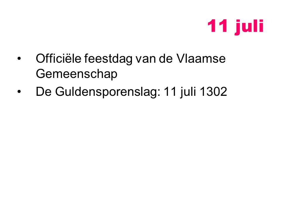 11 juli Officiële feestdag van de Vlaamse Gemeenschap