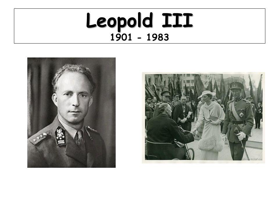 Leopold III 1901 - 1983