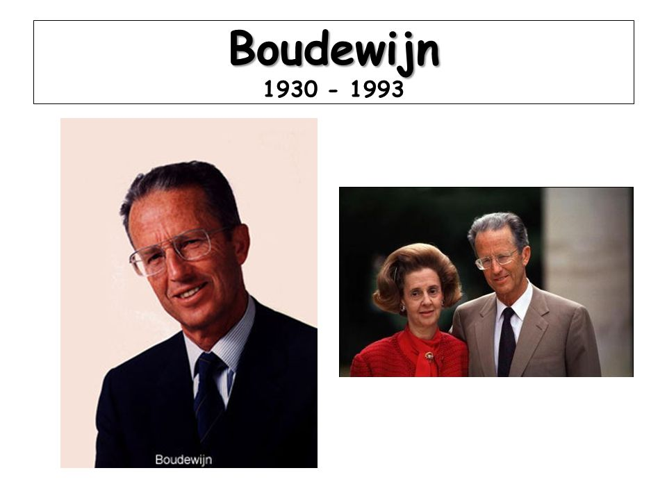 Boudewijn 1930 - 1993
