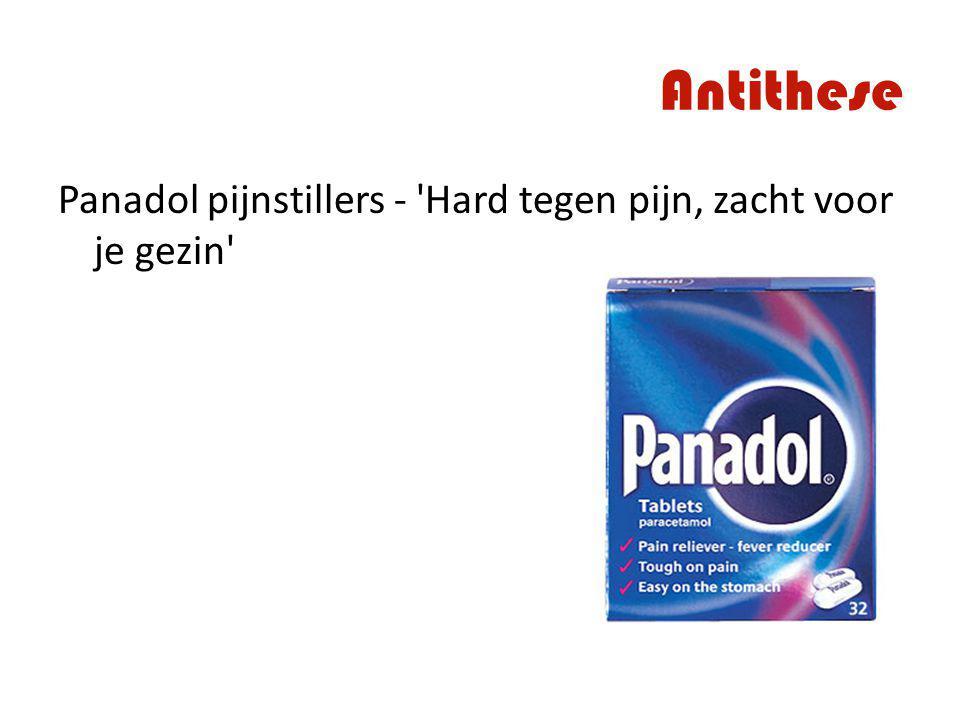Antithese Panadol pijnstillers - Hard tegen pijn, zacht voor je gezin