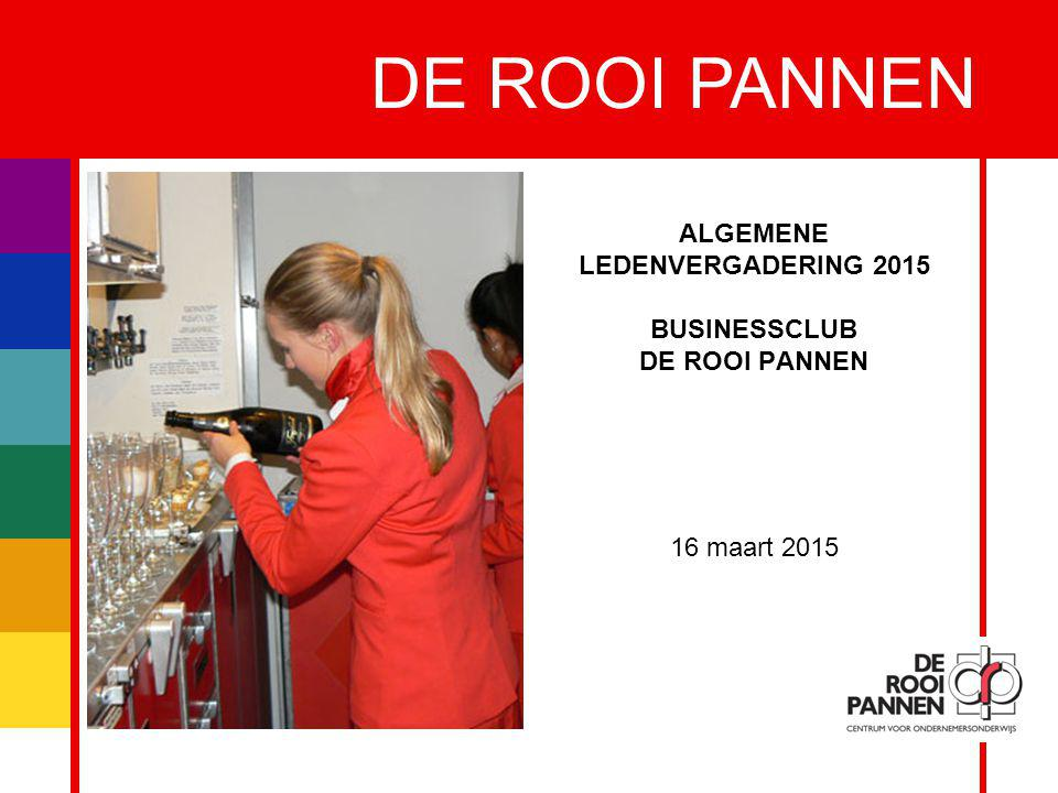 ALGEMENE LEDENVERGADERING 2015 BUSINESSCLUB DE ROOI PANNEN