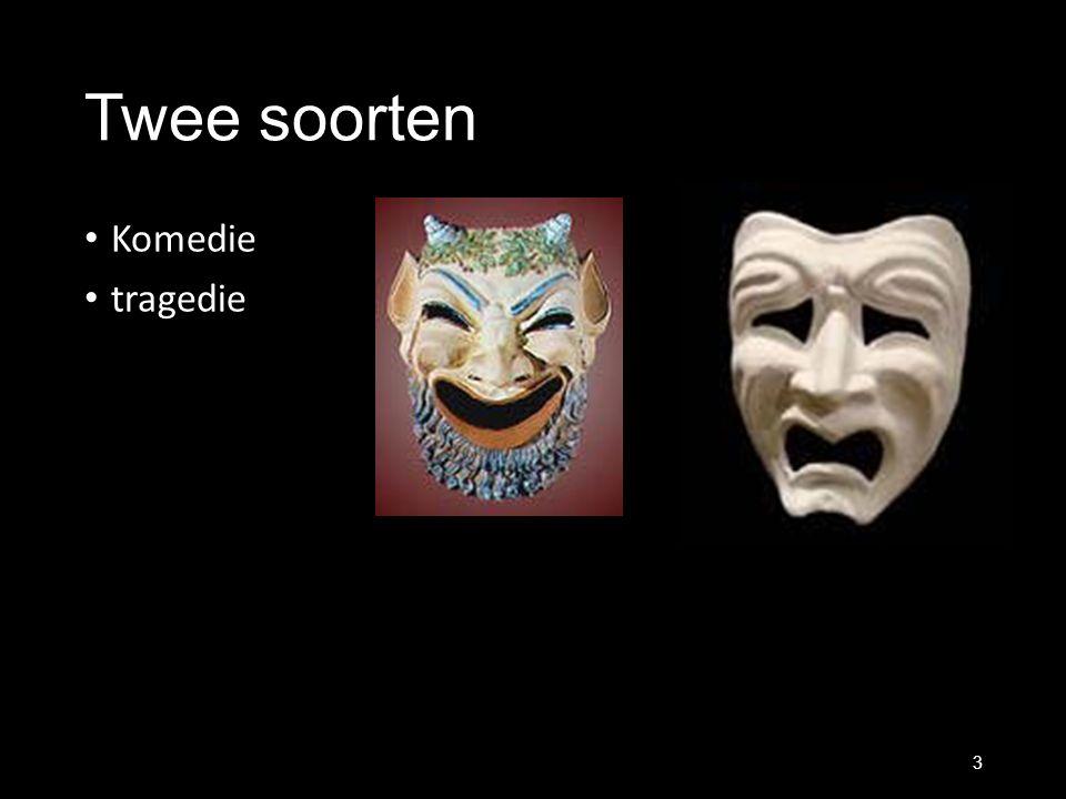 Twee soorten Komedie tragedie