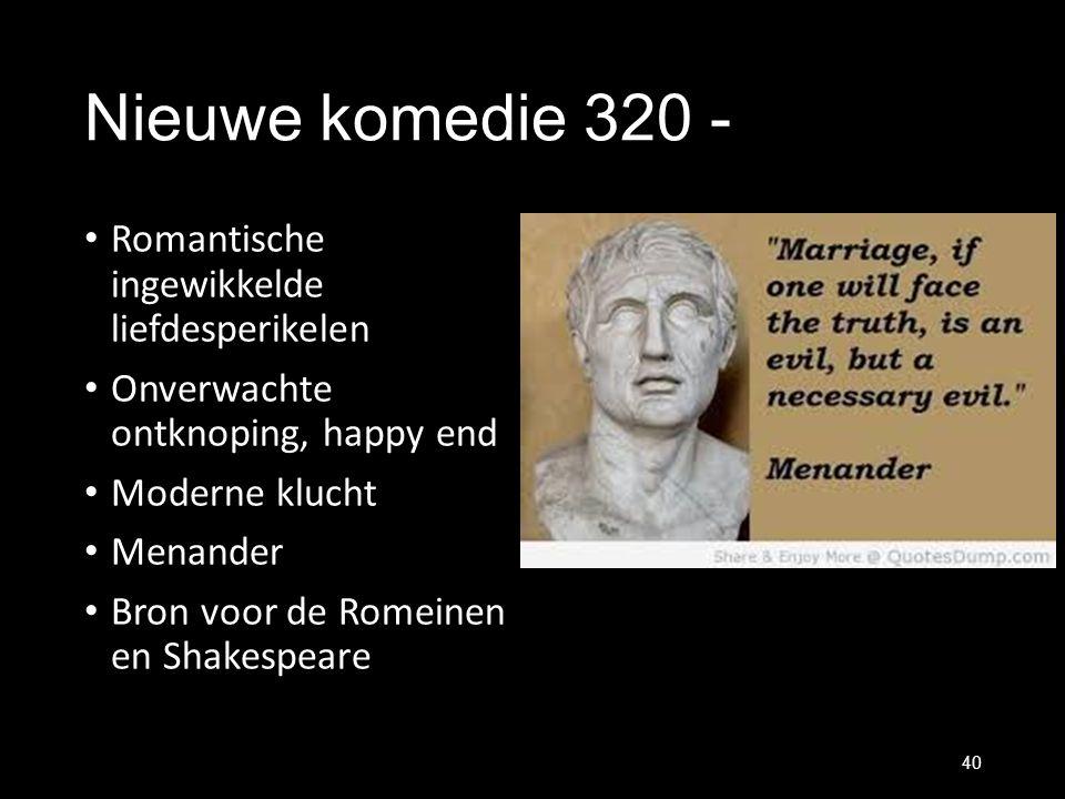 Nieuwe komedie 320 - Romantische ingewikkelde liefdesperikelen