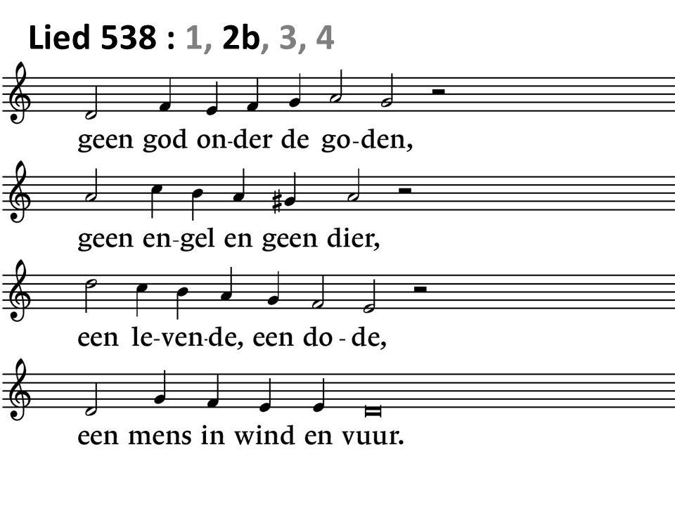 Lied 538 : 1, 2b, 3, 4