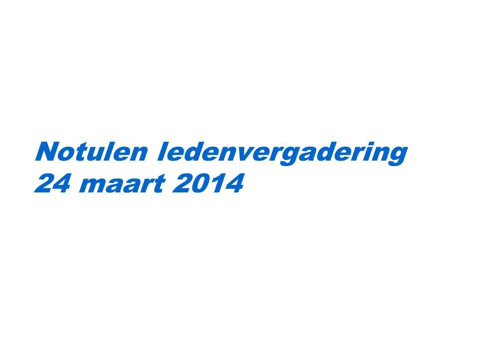 Notulen ledenvergadering 24 maart 2014