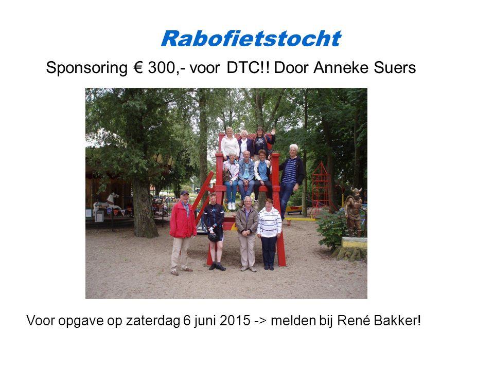Rabofietstocht Sponsoring € 300,- voor DTC!! Door Anneke Suers
