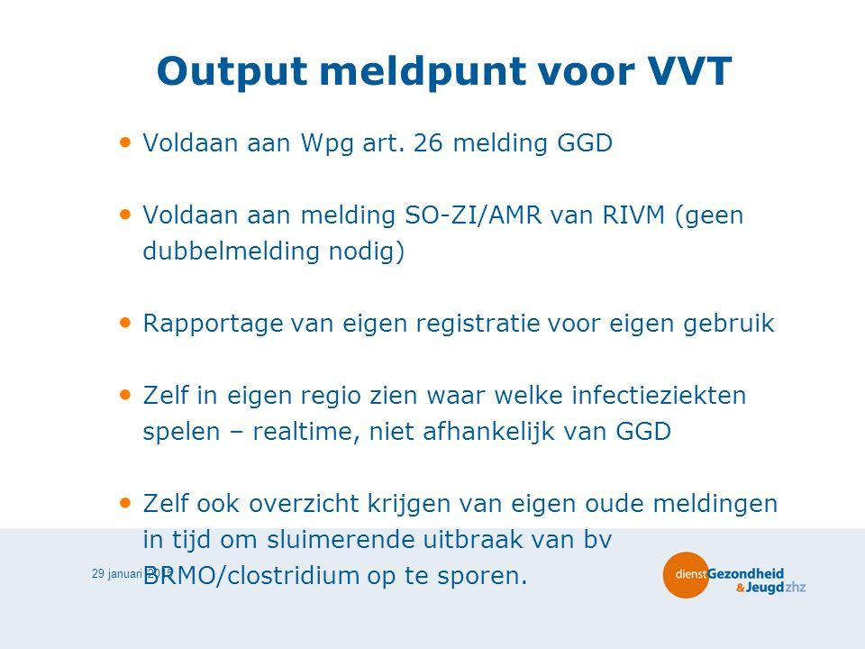 Output meldpunt voor VVT
