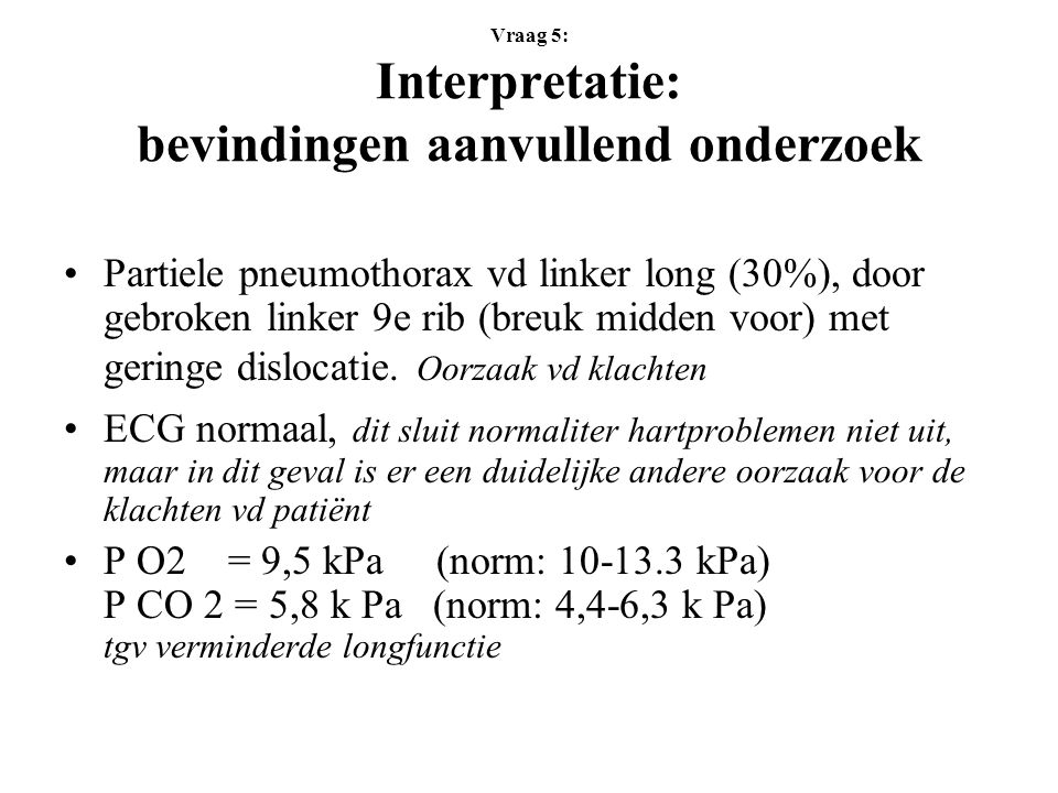 Vraag 5: Interpretatie: bevindingen aanvullend onderzoek