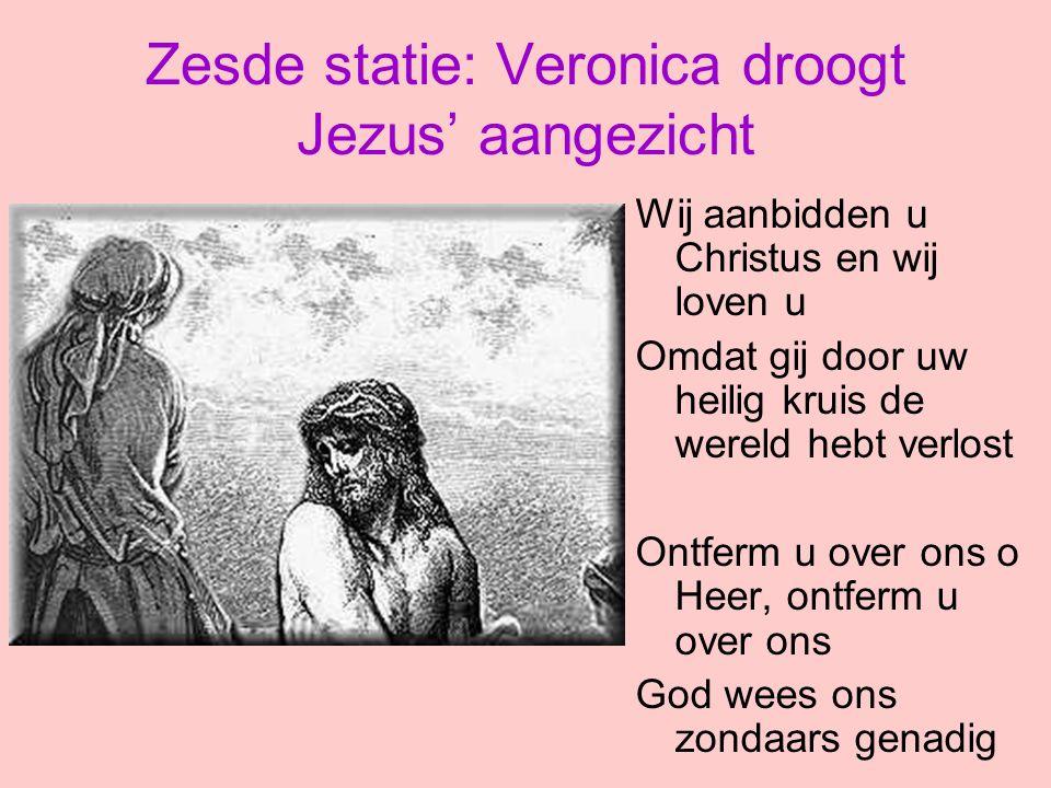 Zesde statie: Veronica droogt Jezus' aangezicht