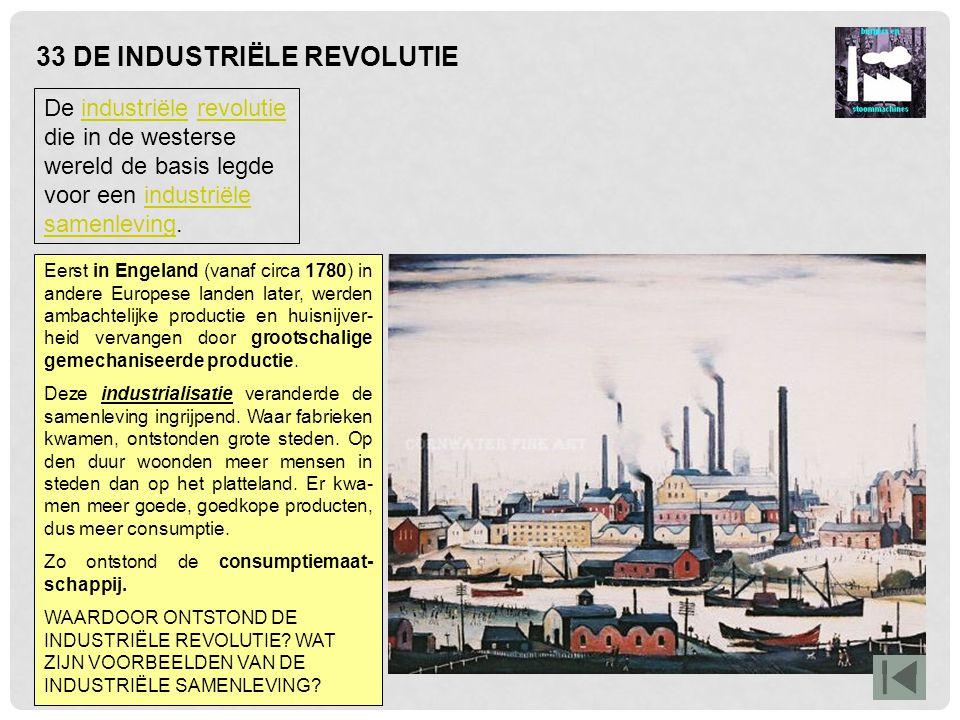 33 DE INDUSTRIËLE REVOLUTIE