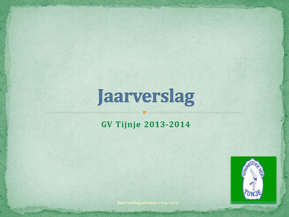 Jaarverslag GV Tijnje 2013-2014 Jaarverslag seizoen 2013-2014