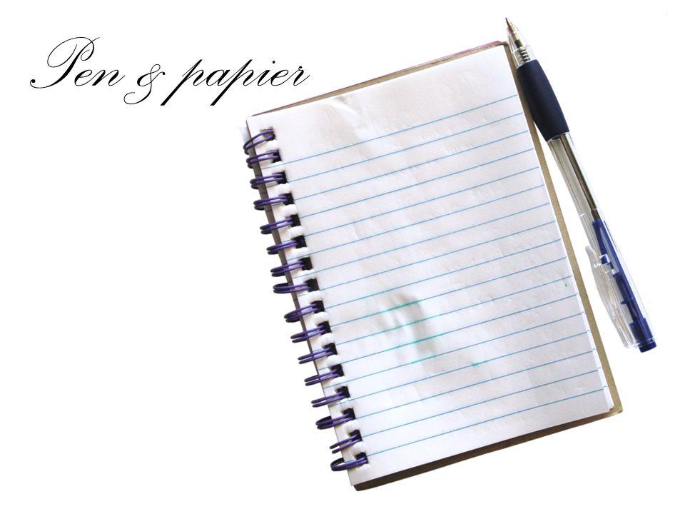 Pen & papier