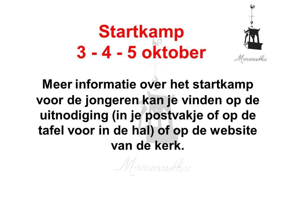 09/13/14 Startkamp 3 - 4 - 5 oktober.