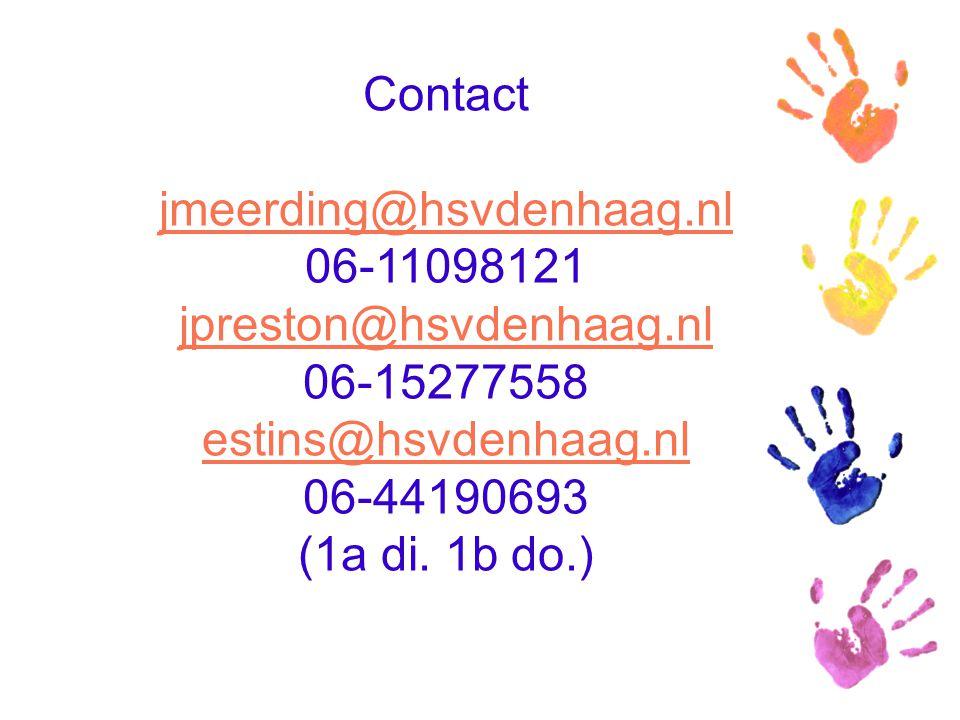 Contact jmeerding@hsvdenhaag.nl. 06-11098121. jpreston@hsvdenhaag.nl. 06-15277558. estins@hsvdenhaag.nl.