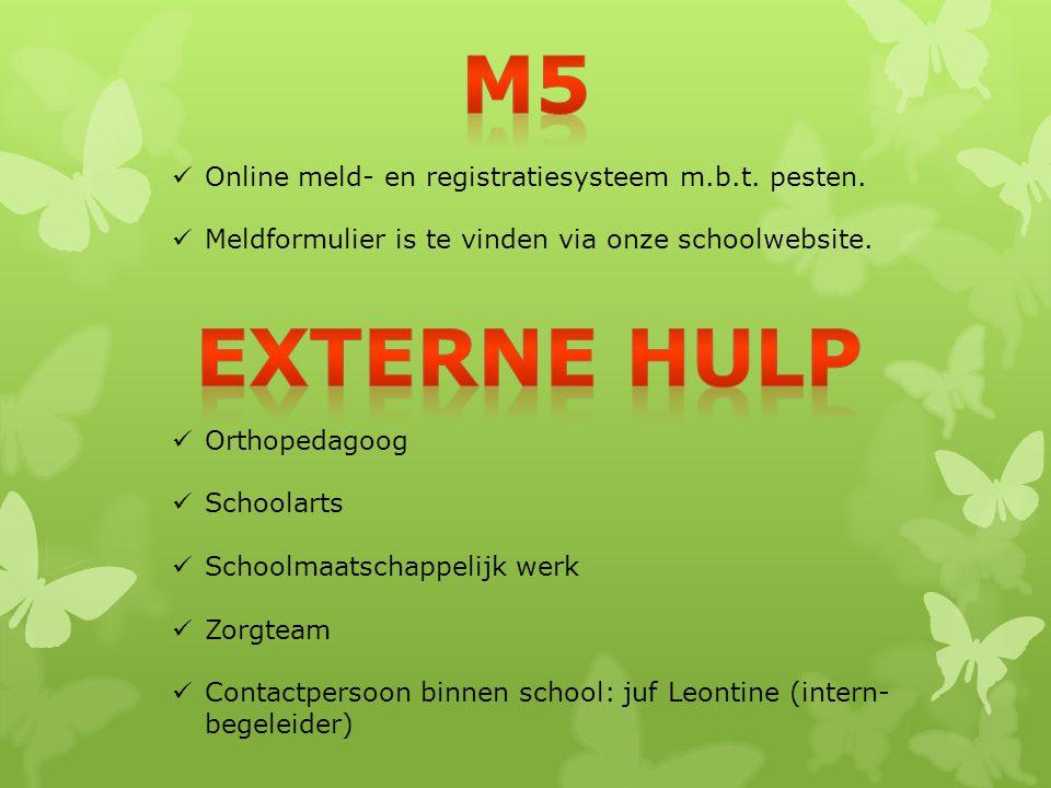 m5 Externe hulp Online meld- en registratiesysteem m.b.t. pesten.