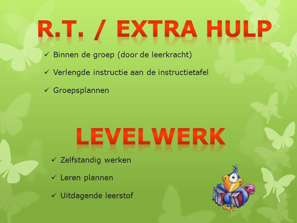 R.t. / extra hulp levelwerk