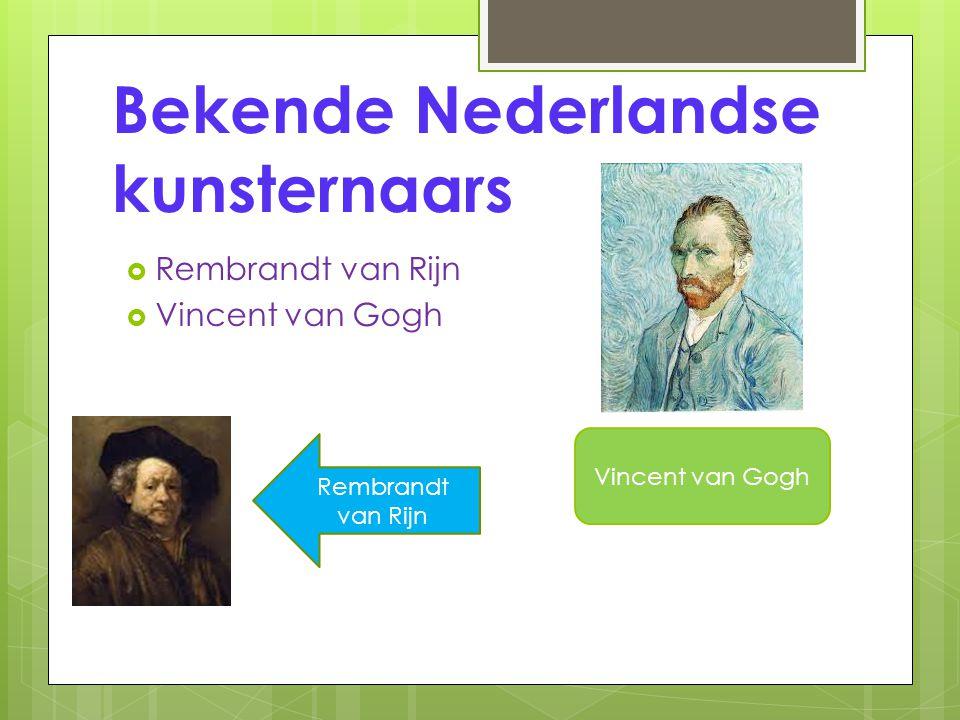 Bekende Nederlandse kunsternaars
