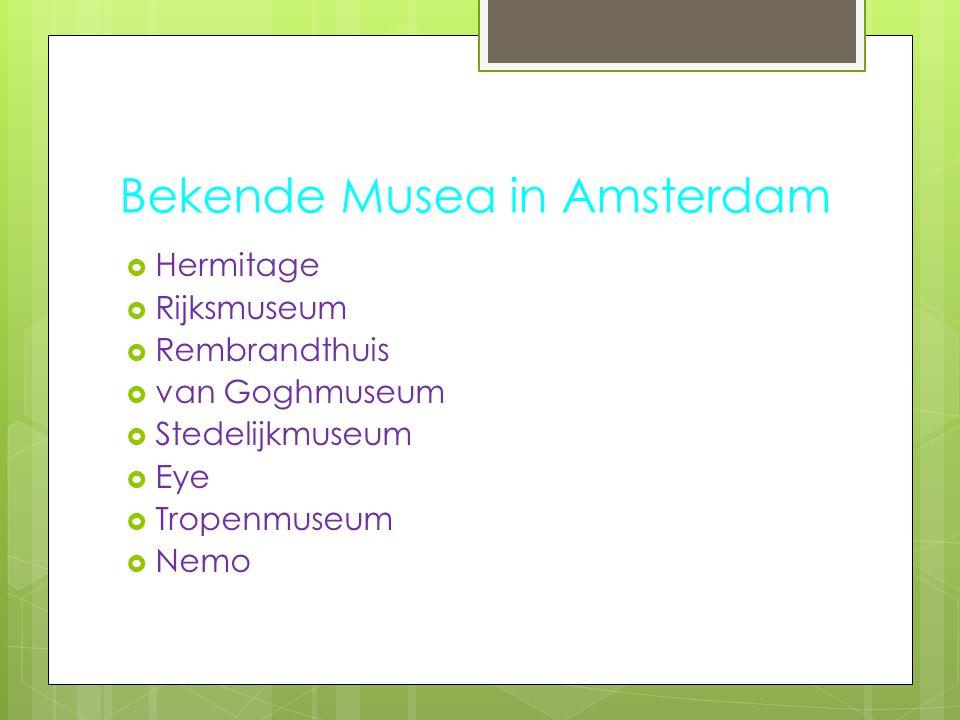 Bekende Musea in Amsterdam