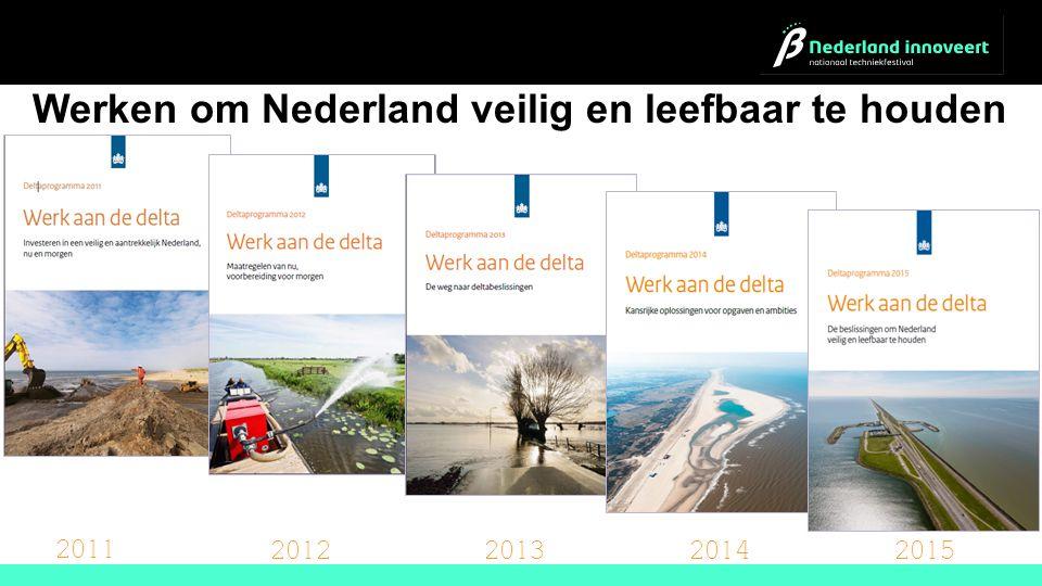 Werken om Nederland veilig en leefbaar te houden