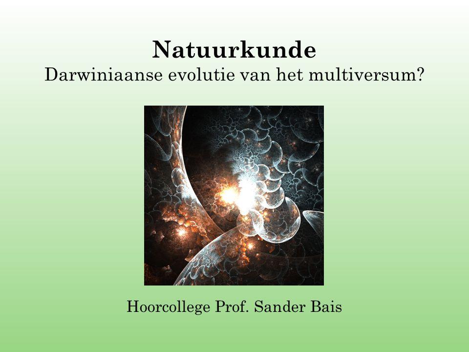 Natuurkunde Darwiniaanse evolutie van het multiversum