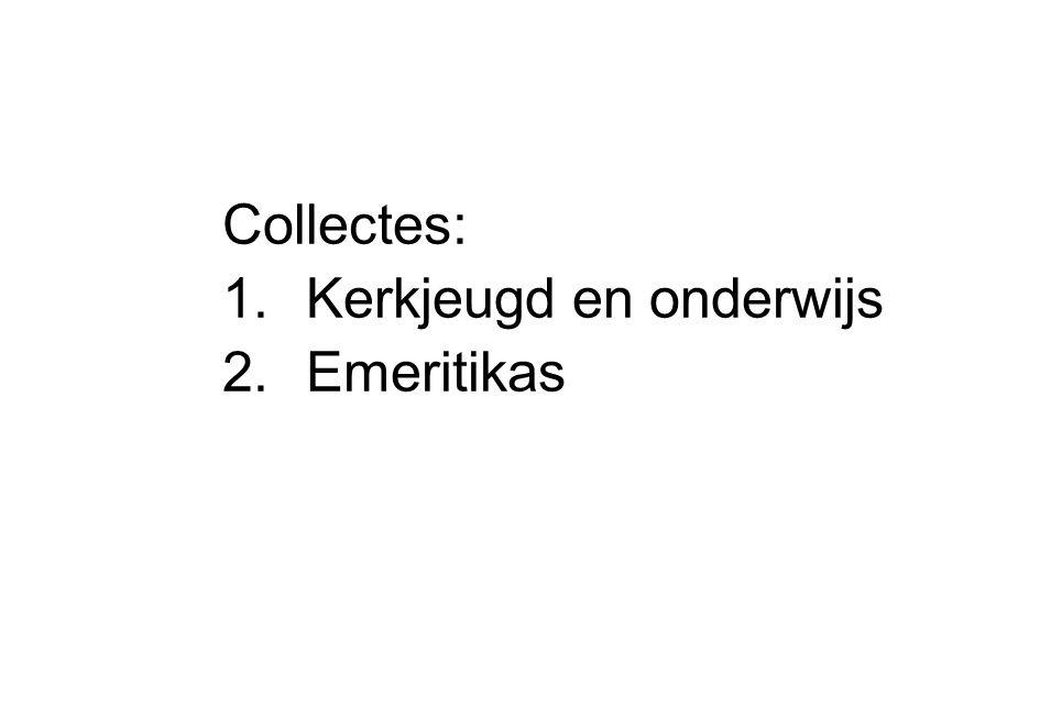 Collectes: Kerkjeugd en onderwijs Emeritikas