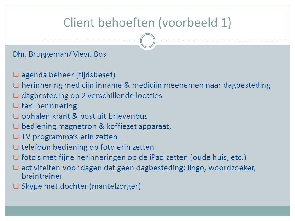 Client behoeften (voorbeeld 1)