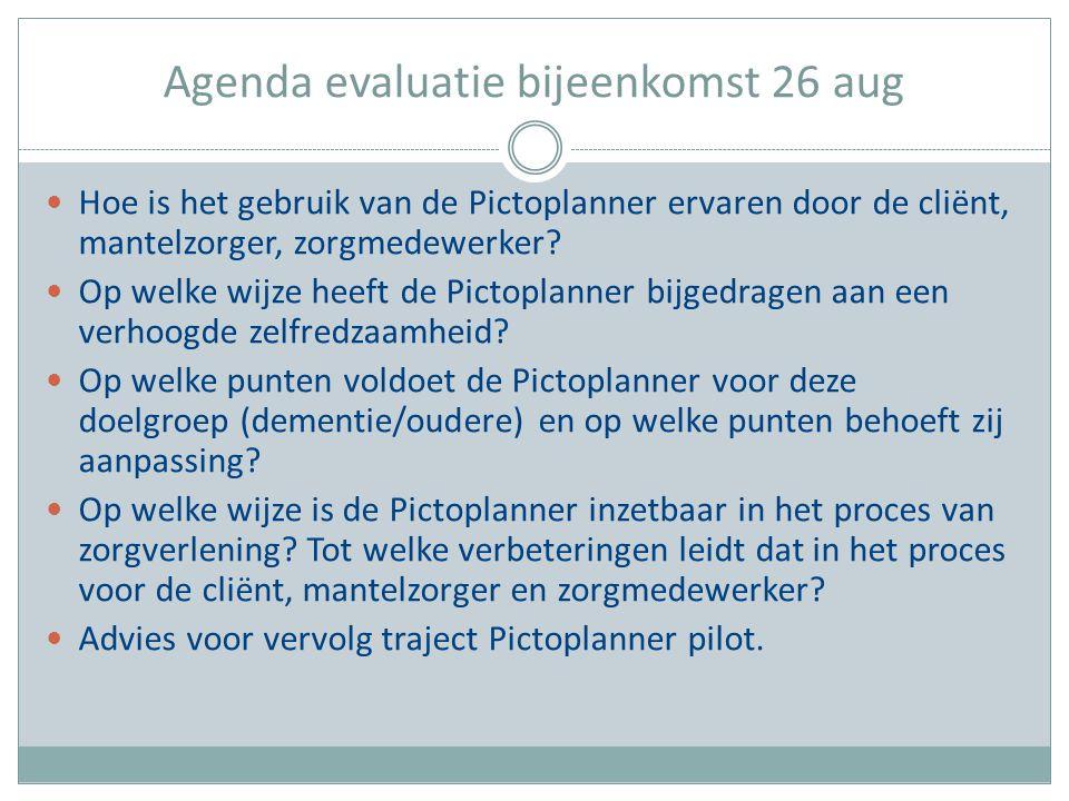 Agenda evaluatie bijeenkomst 26 aug