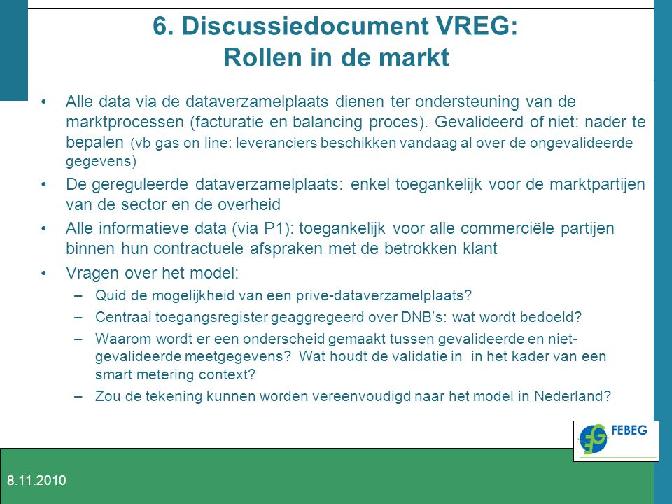 6. Discussiedocument VREG: Rollen in de markt