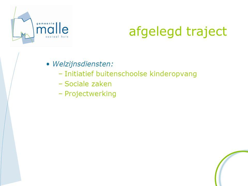 afgelegd traject Welzijnsdiensten: