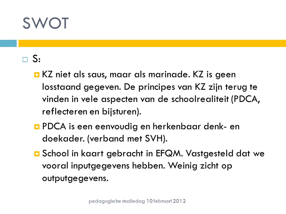 SWOT S: