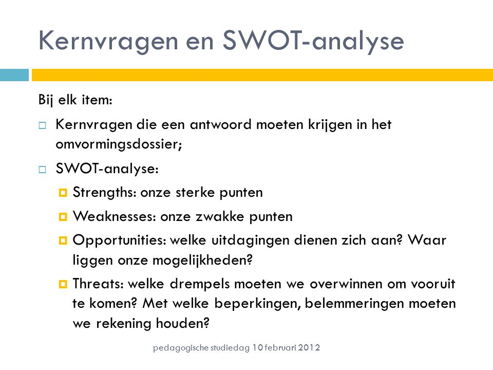 Kernvragen en SWOT-analyse