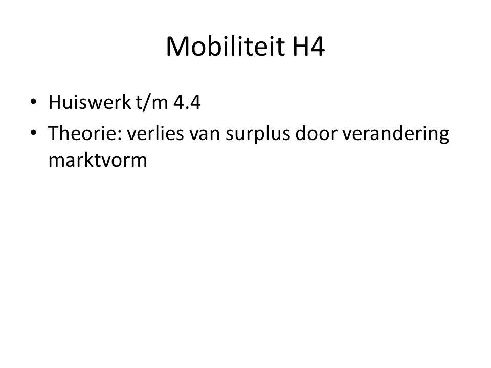Mobiliteit H4 Huiswerk t/m 4.4