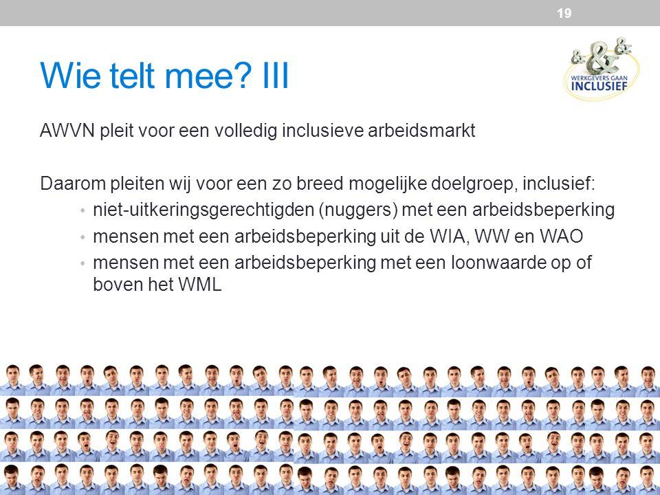 Wie telt mee III AWVN pleit voor een volledig inclusieve arbeidsmarkt