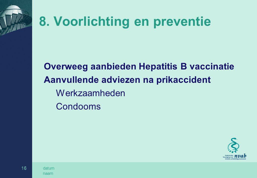 8. Voorlichting en preventie