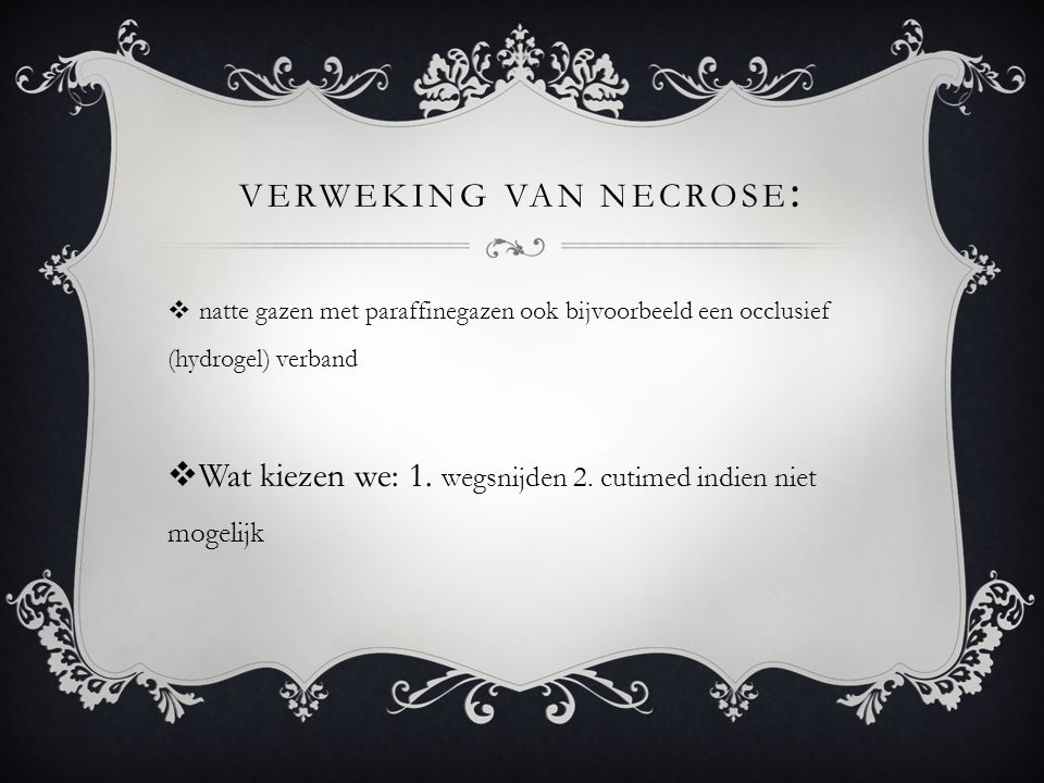 verweking van necrose:
