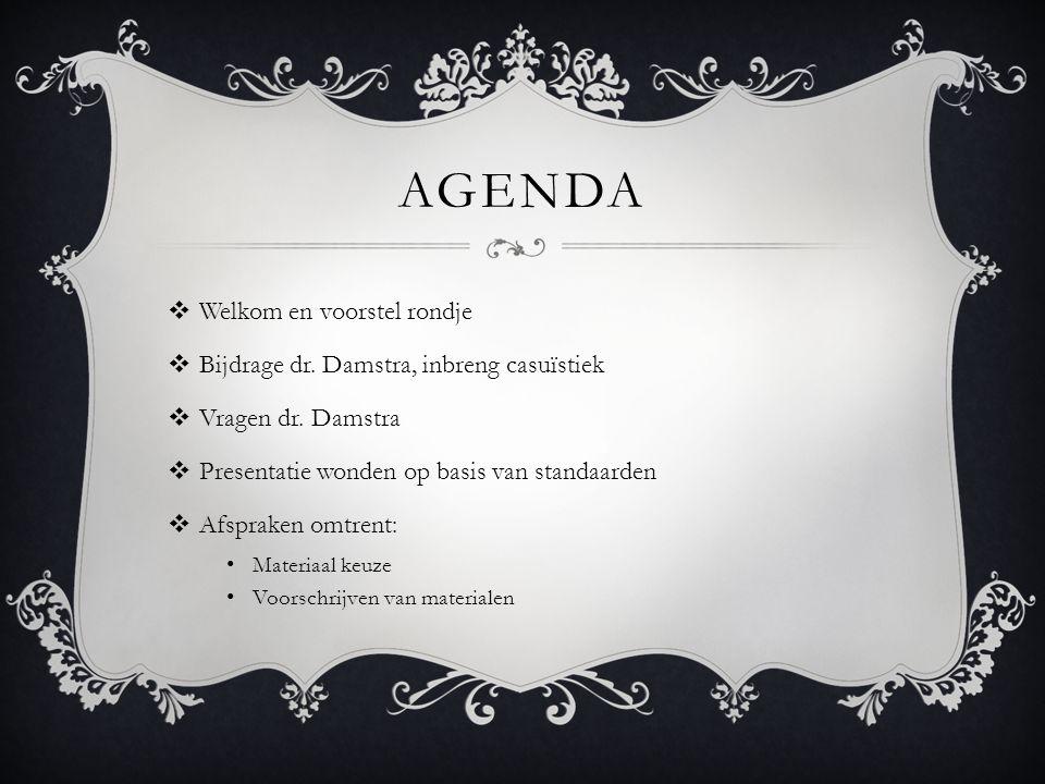 Agenda Welkom en voorstel rondje