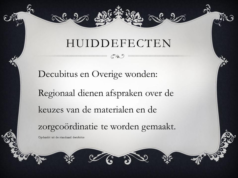 Huiddefecten Decubitus en Overige wonden: