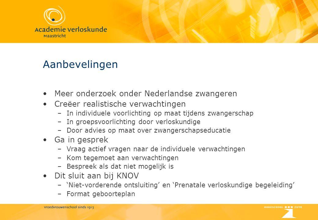 Aanbevelingen Meer onderzoek onder Nederlandse zwangeren