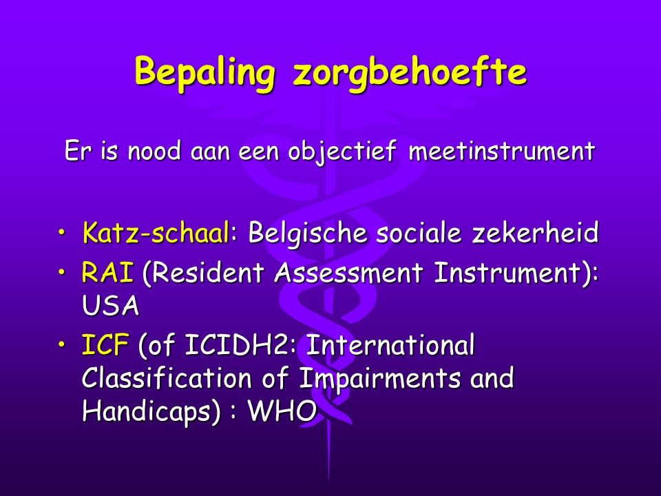 Bepaling zorgbehoefte