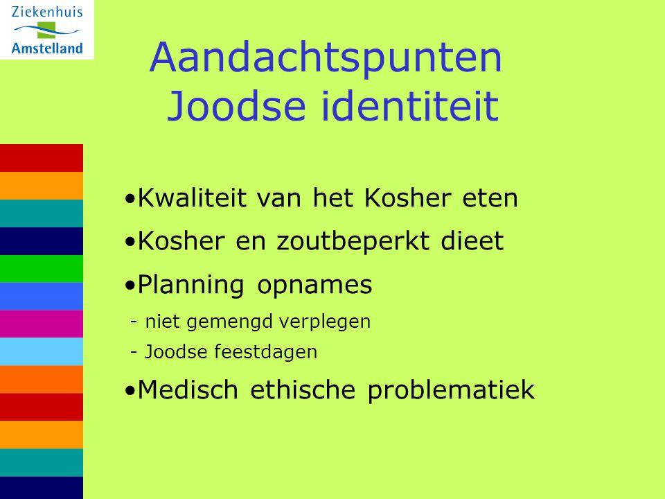 Aandachtspunten Joodse identiteit Kwaliteit van het Kosher eten