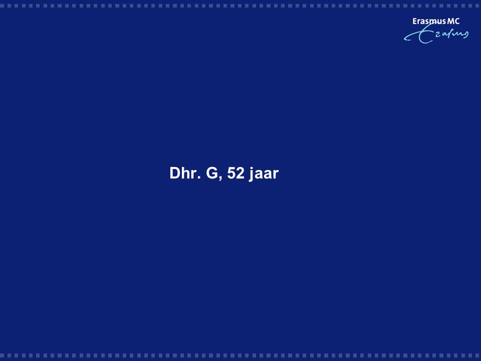 Dhr. G, 52 jaar