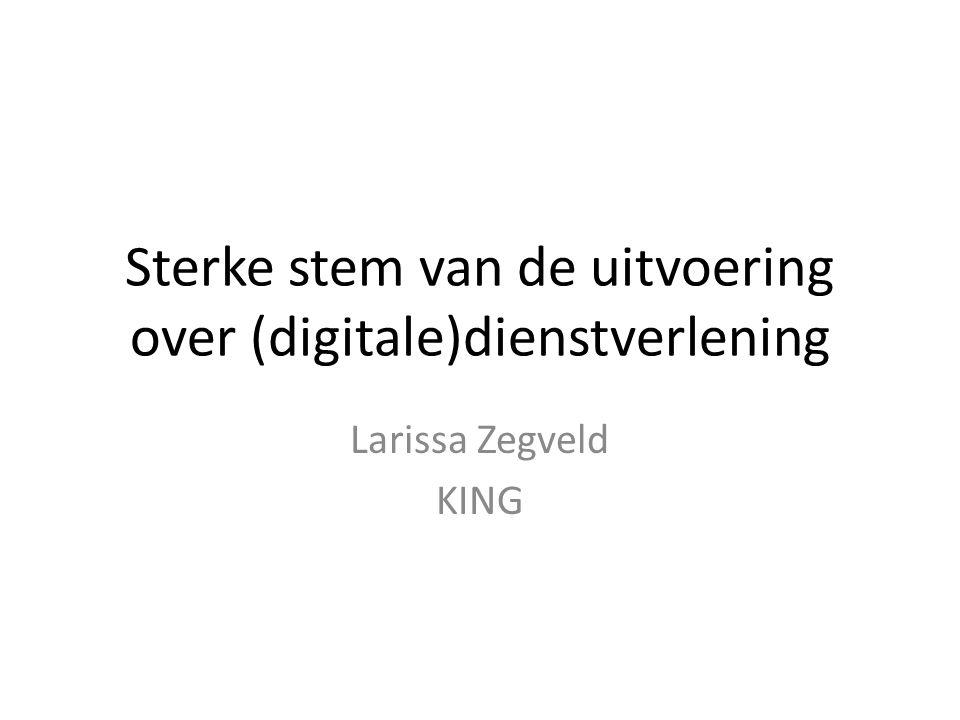 Sterke stem van de uitvoering over (digitale)dienstverlening