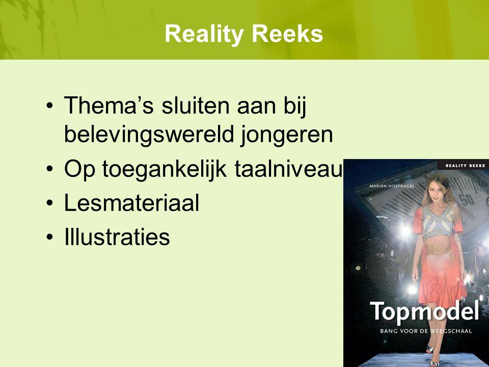 Reality Reeks Thema's sluiten aan bij belevingswereld jongeren