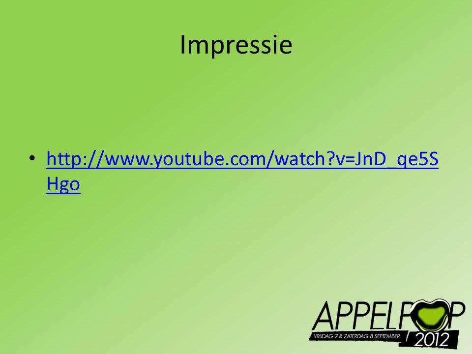 Impressie http://www.youtube.com/watch v=JnD_qe5SHgo