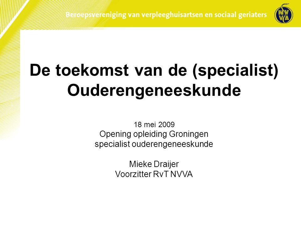 De toekomst van de (specialist) Ouderengeneeskunde