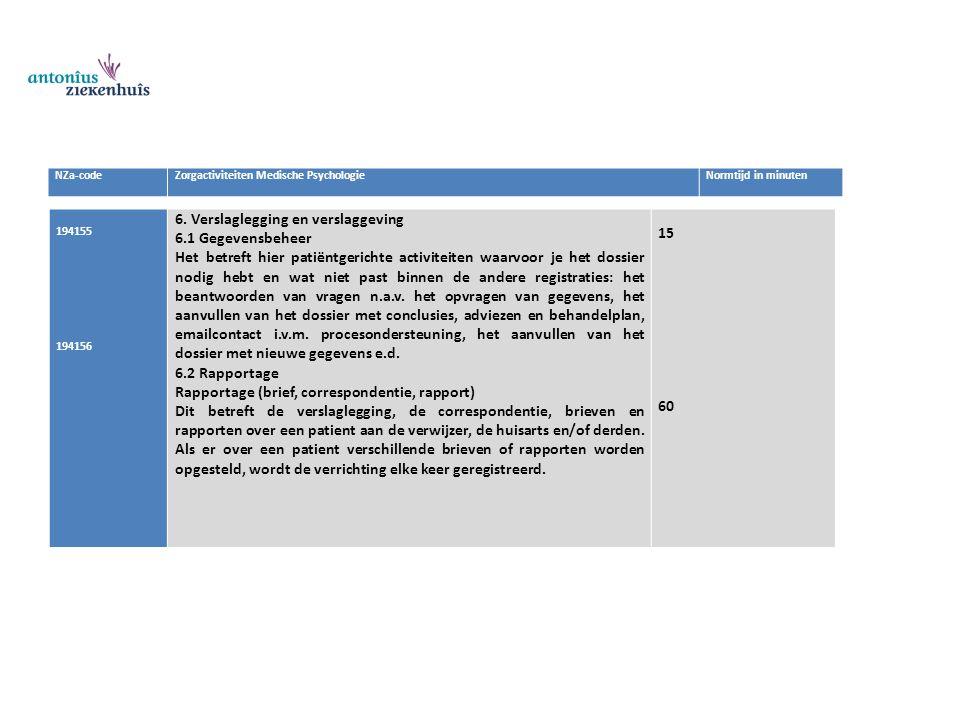 6. Verslaglegging en verslaggeving 6.1 Gegevensbeheer