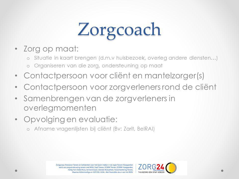 Zorgcoach Zorg op maat: Contactpersoon voor cliënt en mantelzorger(s)