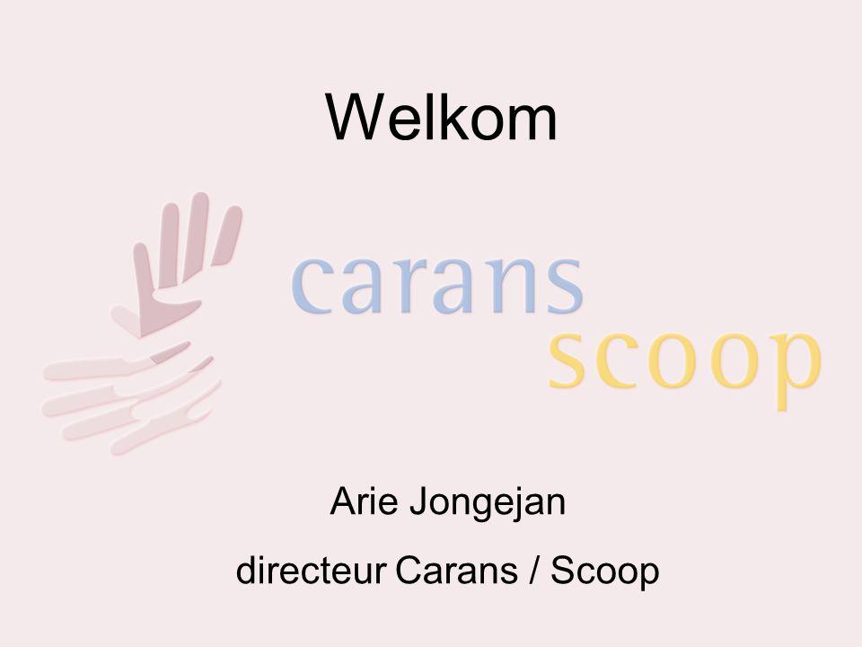 Welkom Arie Jongejan directeur Carans / Scoop