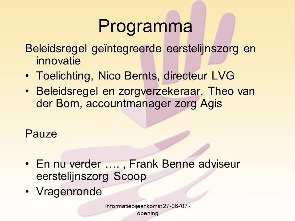 Informatiebijeenkomst 27-06- 07 - opening
